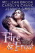 Fire & Frost (Iron Seas, #3.4; Code of Shadows, #0.5; Midnight Liaisons #2.3)