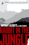 Rabbit in the Jungle by Anthony Alegrete