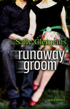 Runaway Groom by Sally Clements