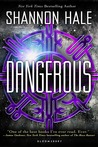 Dangerous by Shannon Hale