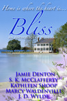 Bliss: An Anthology of Novellas  (Book 1)