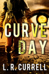 Curve Day by L.R. Currell