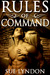 Rules of Command (Rules of War, #2)