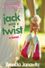 Jack with a Twist by Brenda Janowitz