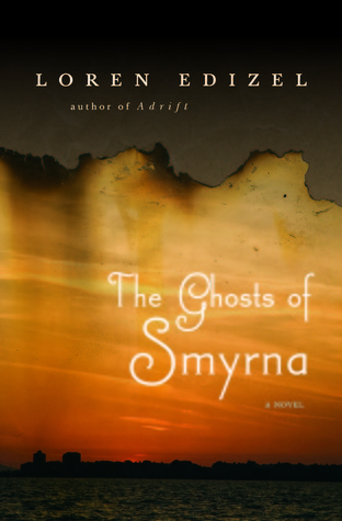 The Ghosts of Smyrna by Loren Edizel
