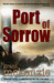 Port of Sorrow by Grant McKenzie