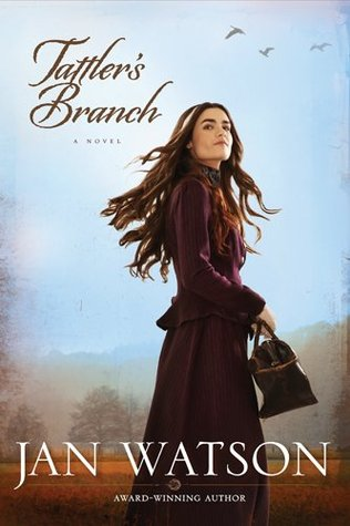 Tattler's Branch: A Novel