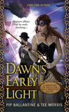 Dawn's Early Light by Philippa Ballantine