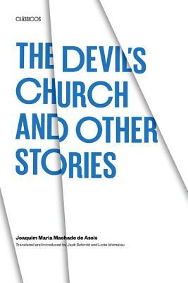 The Devil's Church and Other Stories by Machado de Assis