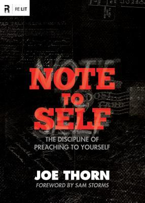 Note to Self by Joe Thorn