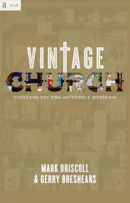 Vintage Church by Mark Driscoll