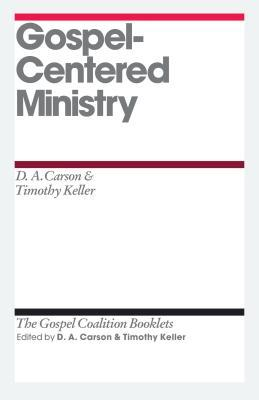 Gospel-Centered Ministry by D.A. Carson
