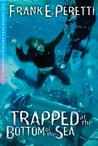 Trapped at the Bottom of the Sea (Cooper Kids Adventures (Crossway Paperback))