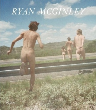 Ryan McGinley by Chris Kraus