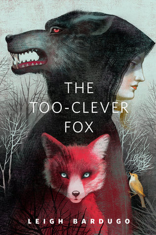 The Too-Clever Fox Leigh Bardugo The Grisha series epub download and pdf download