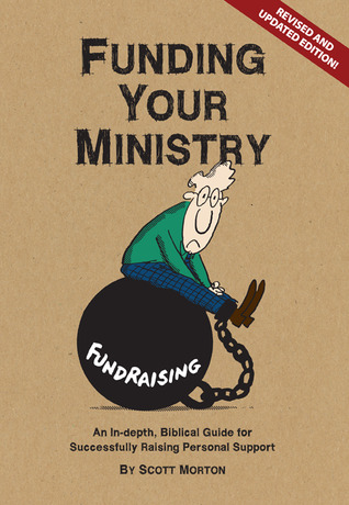 Funding Your Ministry by Scott Morton