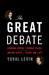 The Great Debate by Yuval Levin