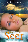 The Seer (Desolation Diaries #2)