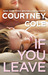 If You Leave (Beautifully Broken, #2)