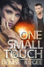 One Small Touch by Denise McGee