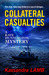 COLLATERAL CASUALTIES, A Kate Huntington Mystery (#5)