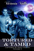 Tortured & Tamed (Captured by Space Pirates, #2)