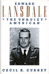 Edward Lansdale: The Unquiet American