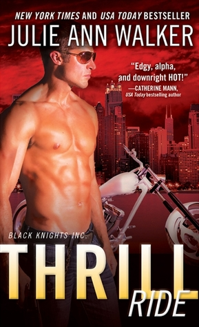 Thrill Ride (Black Knights Inc., #4)