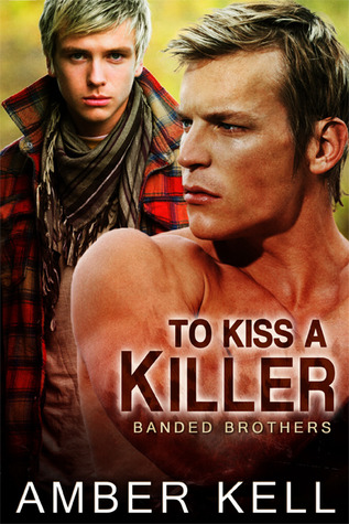 To Kiss a Killer (Banded Brothers #5)