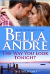 The Way You Look Tonight by Bella Andre