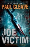 Joe Victim: A Thriller by Paul Cleave [REVIEW]