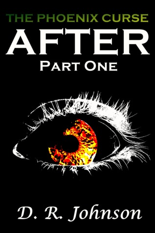 After - Part One by D.R. Johnson