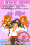 Pirate Dave and his Randy Adventures (Career Ending Romance S... by Robyn Peterman