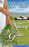 Saving Grace by Sandy James
