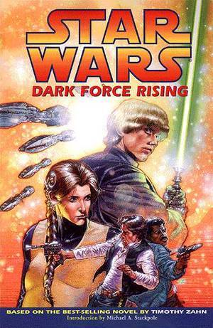 Dark Force Rising (Star Wars: The Thrawn Trilogy Graphic Novels, #2)