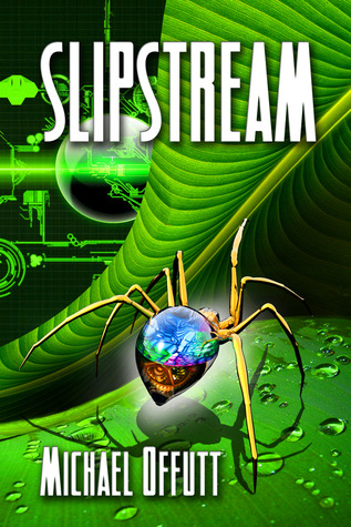 Slipstream by Michael Offutt