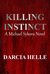 Killing Instinct  A Michael Sykora Novel