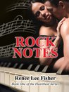 Rock Notes by Renee Lee Fisher