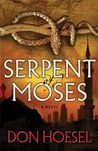 Serpent of Moses (A Jack Hawthorne Adventure - Book 2)