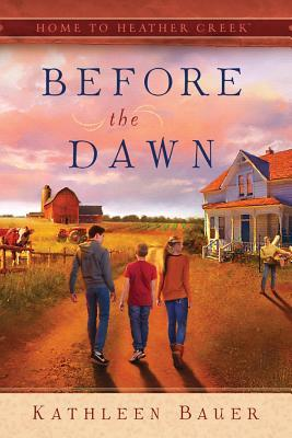Before the Dawn by Kathleen  Bauer