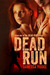 Dead Run by Vanessa Booke