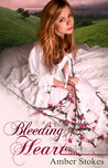 Bleeding Heart by Amber Stokes