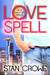 Love Spell  (A Comedy of Love #2)