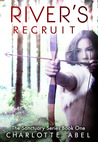 River's Recruit (Sanctuary, #1)