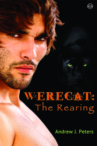 Werecat: The Rearing (Book 1)