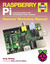 Raspberry Pi: A practical guide to the revolutionary small computer