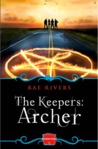 The Keepers by Rae Rivers