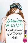 Confessions of a Chalet Girl (Ski Season, #1)