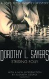 Striding Folly (Lord Peter Wimsey Mysteries, #15)