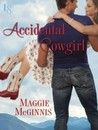 Accidental Cowgirl: A Loveswept Contemporary Romance